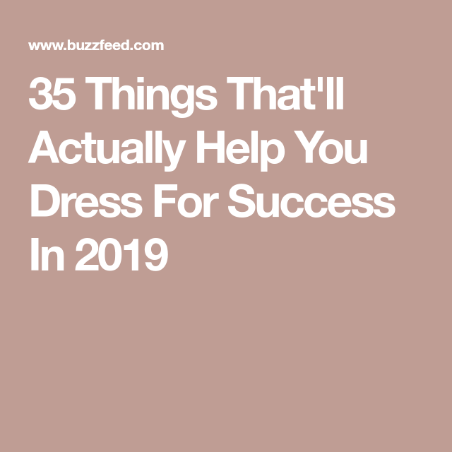 f8cf824244f 35 Things That ll Actually Help You Dress For Success In 2019 in ...