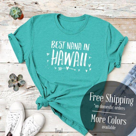 Hawaii Nana - New Grandma - Hawaii Grandma - Grandma shirt - Cute Nana gift - Funny Shirt - Birthday #newgrandma