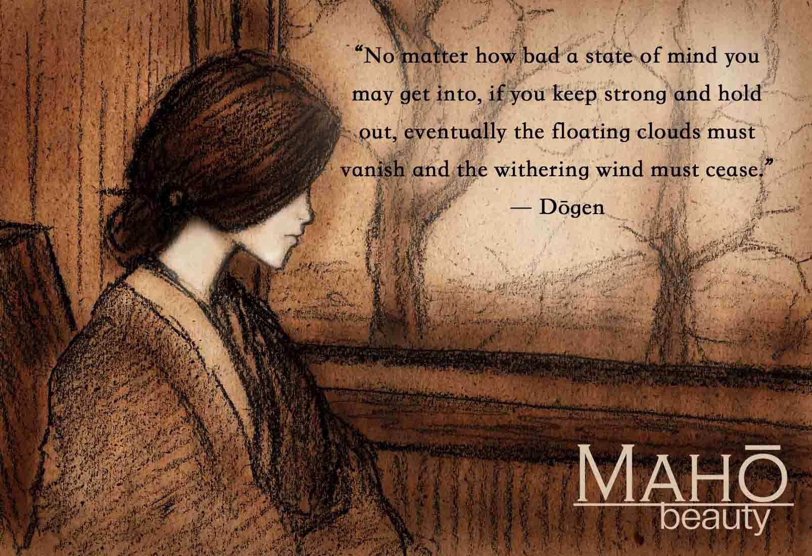 Quote From Dogen Maho Beauty Totally Me Pinterest Quotes