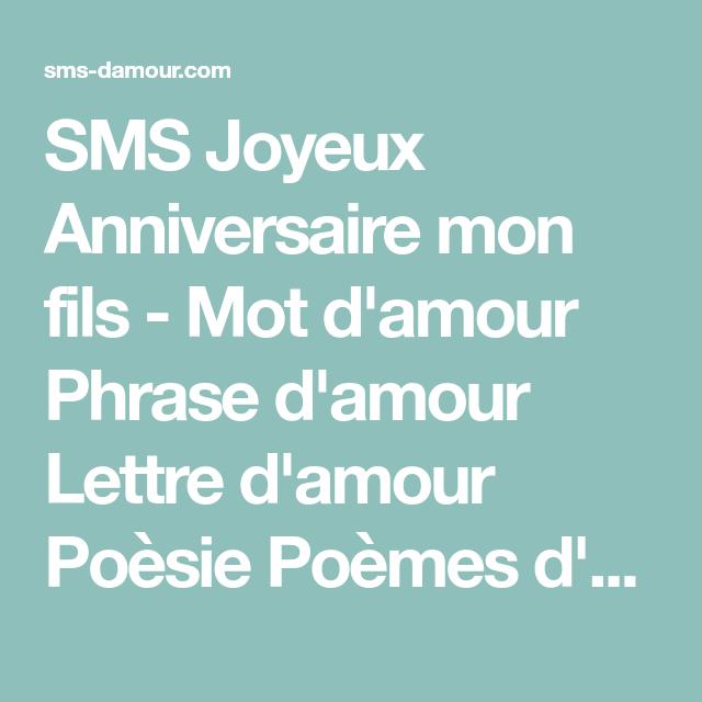 Sms Joyeux Anniversaire Mon Fils Mot D Amour Phrase D Amour Lettre