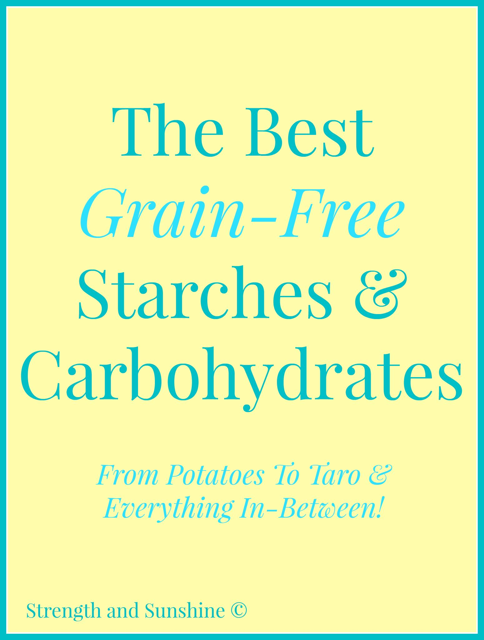 Grain Free Starches And Carbohydrates