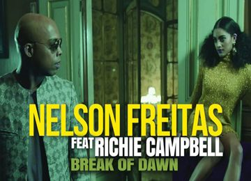 Nelson Freitas feature Richie Campbell  Break of dawn