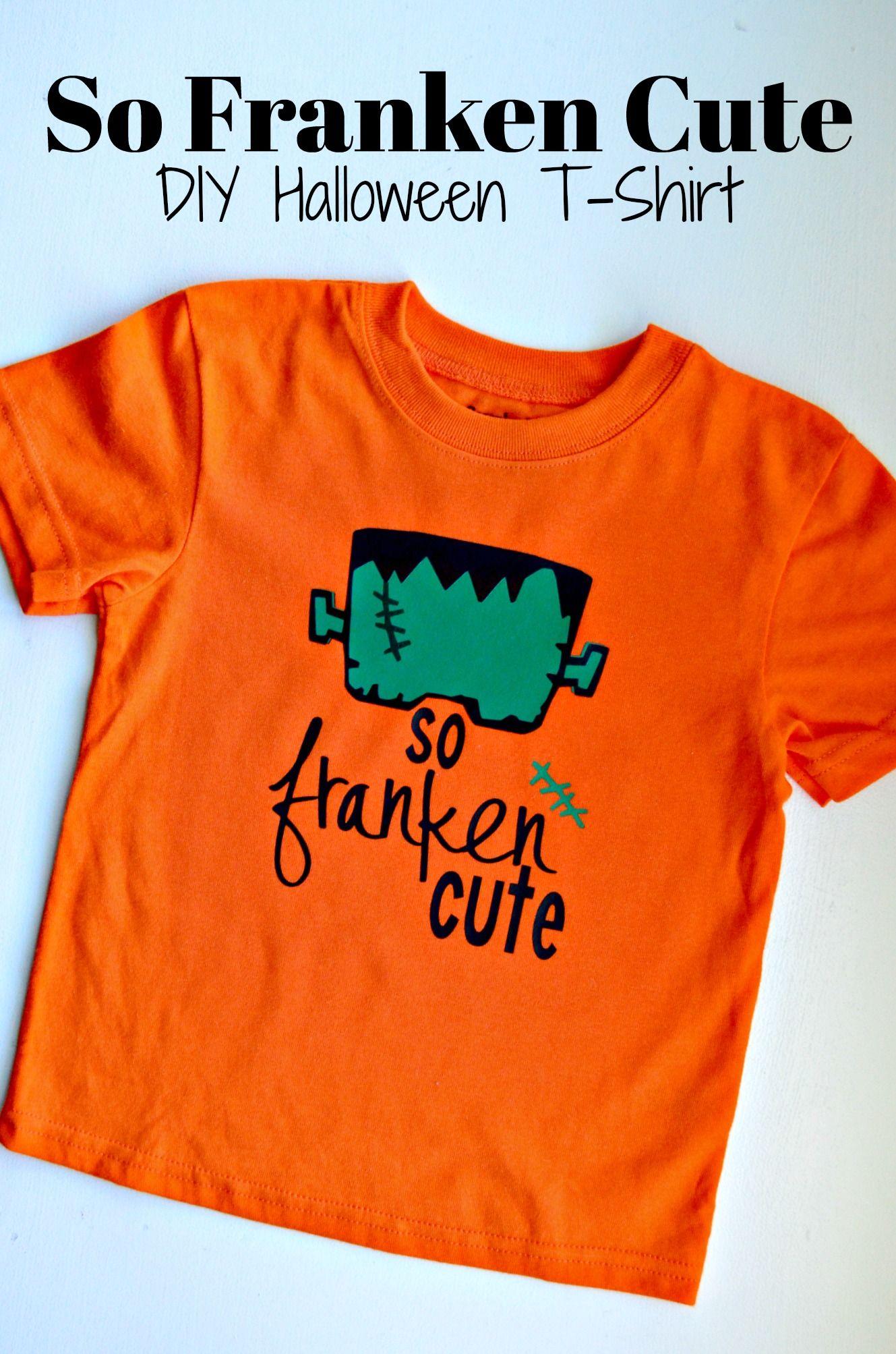 Halloween T Shirt Ideas Diy.So Franken Cute Diy Halloween T Shirt Diy T Shirt Ideas