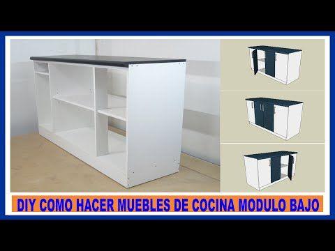 Como hacer muebles de cocina/ Módulo bajo de cocina en ...