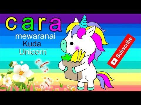 Cara Menggambar Dan Mewarnai Boneka Kuda Unicorn Youtube Gambar Gambar Unicorn Cara Menggambar