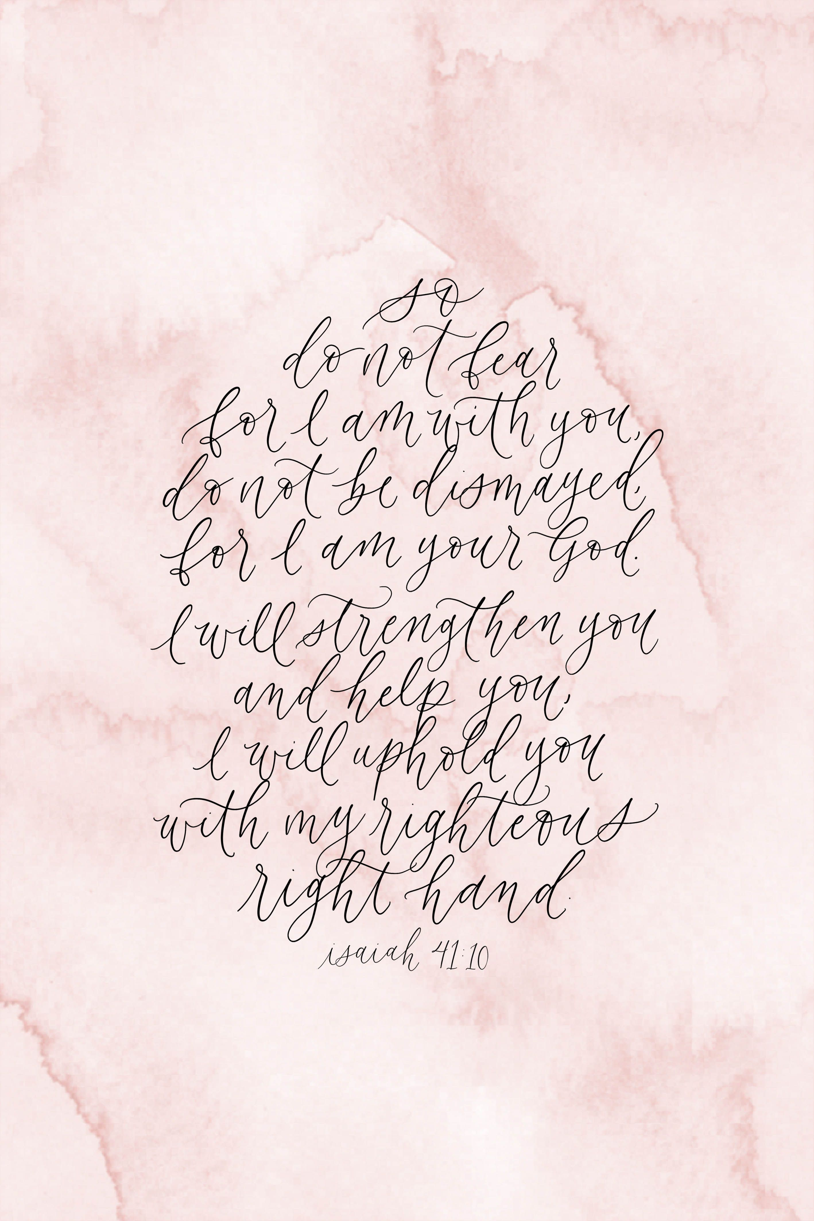 Isaiah 41 10 Calligraphy Bible Verse Handlettering Quote Truth
