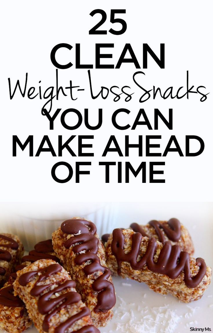 25 clean weight loss snacks you can make ahead of time weight loss
