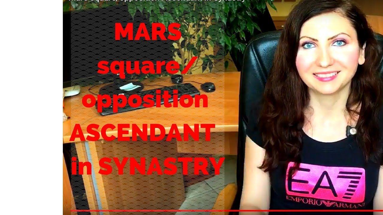 Mars square/opposition Ascendant in Synastry | Synastry