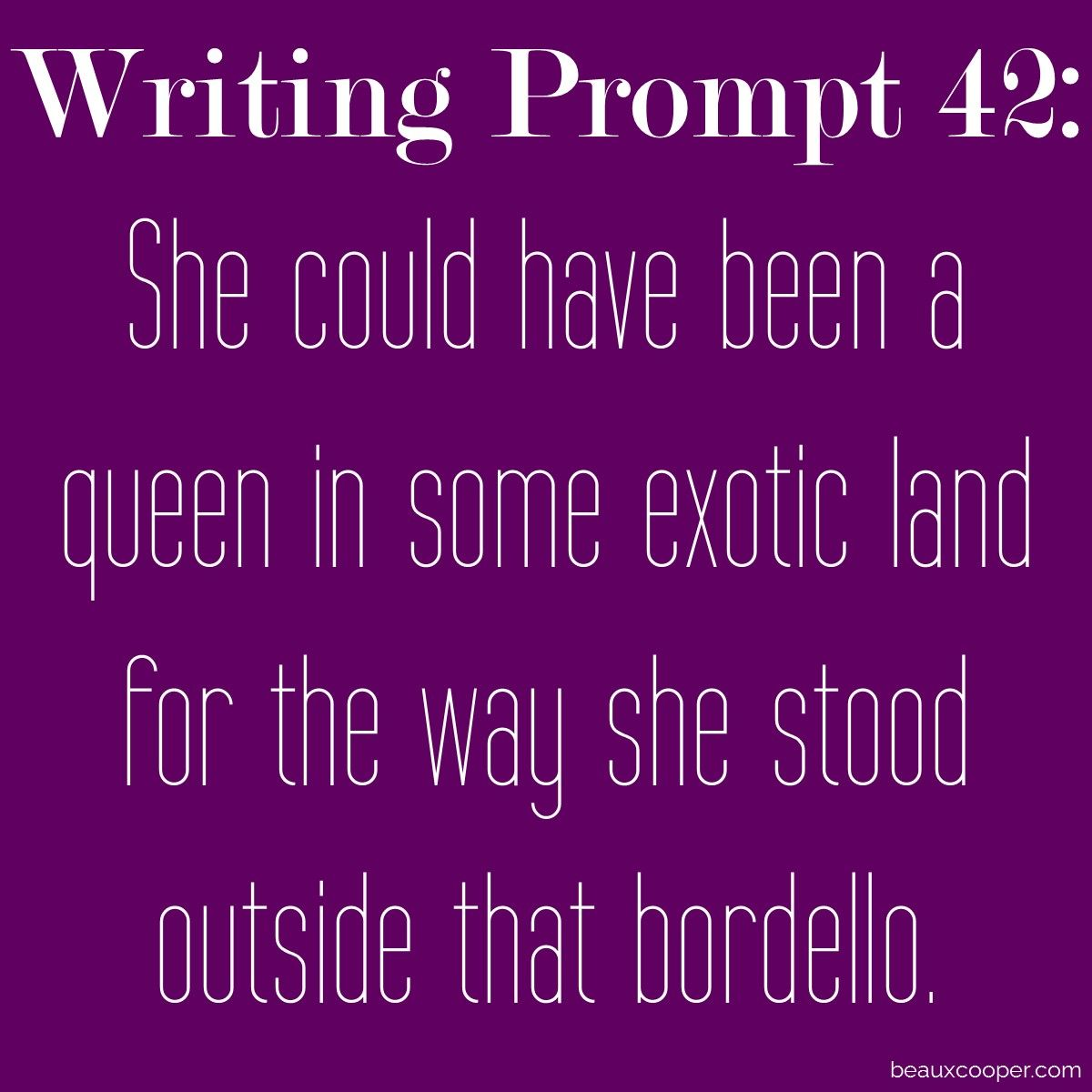 Writing Prompt Forty Two Tell Me Your Stories And Get
