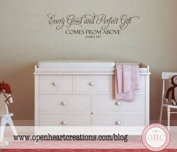 Every Good and Perfect Gift Wall Decal - Baby Nursery Wall Quote - Christian Scripture Bible Verse for Baby Nursery 10h X 36w BA0246 on Etsy $30.00 & Every Good and Perfect Gift Comes From Above James 1:17 Wall Decal ...