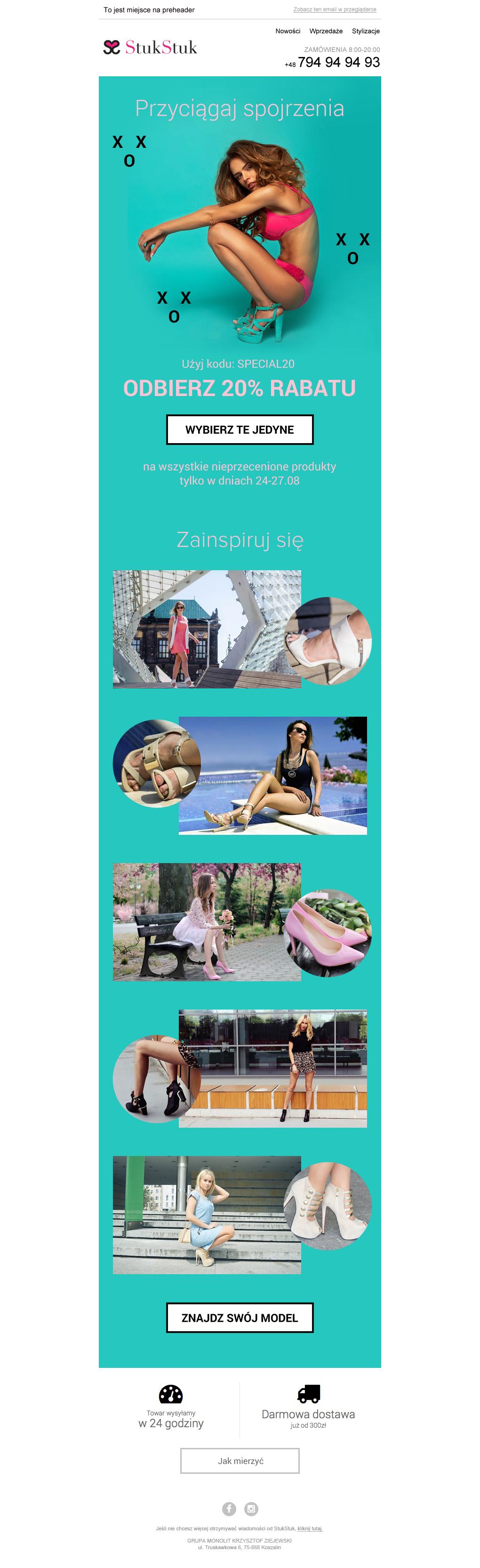 Projekt newslettera przygotowany dla marki StukStuk, zachęcający do skorzystania z rabatu na buty, w których przyciąganie spojrzeń jest gwarantowane :) W projekcie zaprezentowano kilka modeli z kolekcji marki, będących własnością znanych blogerek ze świata mody.  #newsletter #email #ecommerce #template # stukstuk