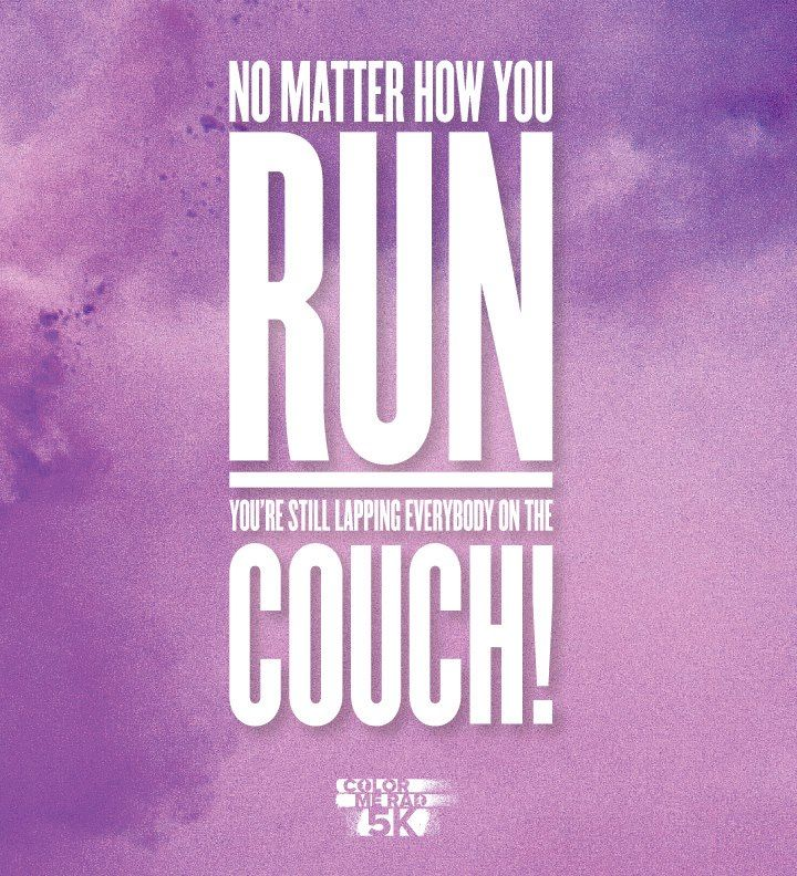 Pin By Shawn Thompson On Fitness Quotes: Color Me Rad 5k