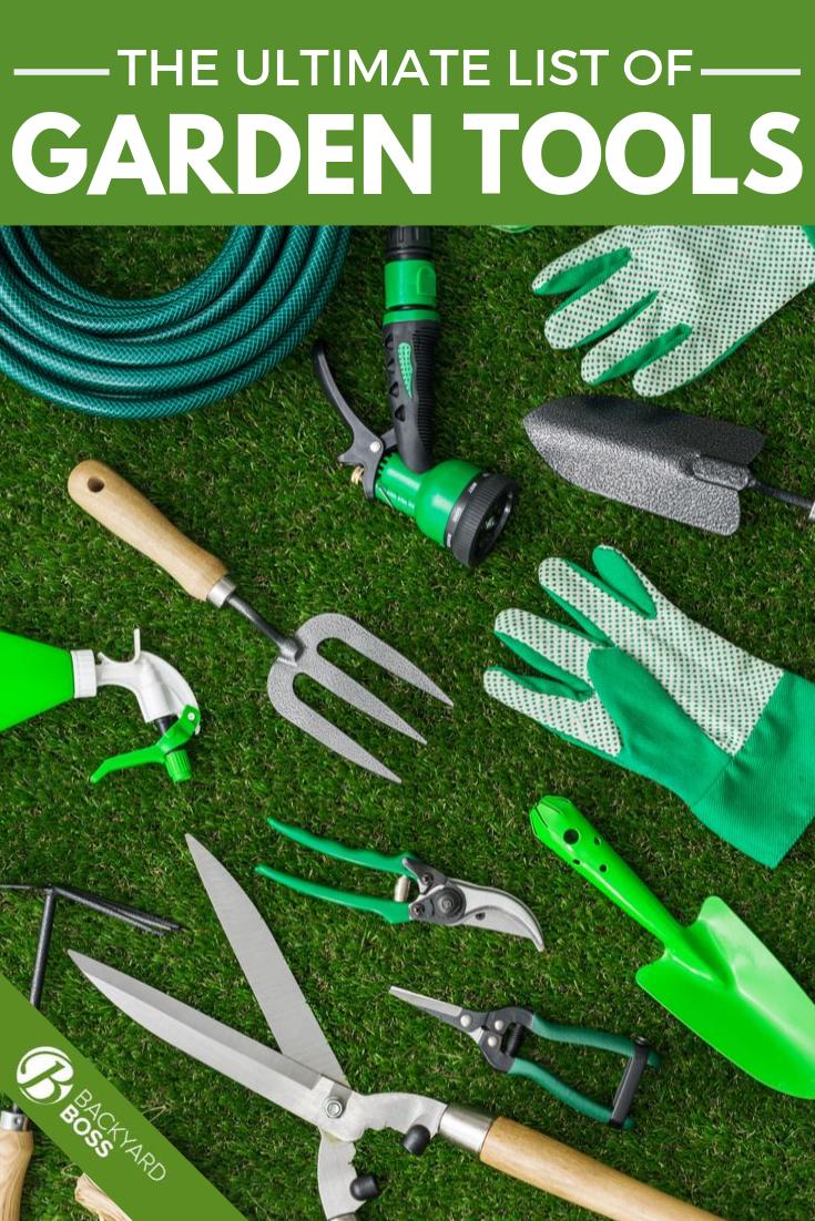 The Ultimate List Of Garden Tools Garden Tools Landscaping