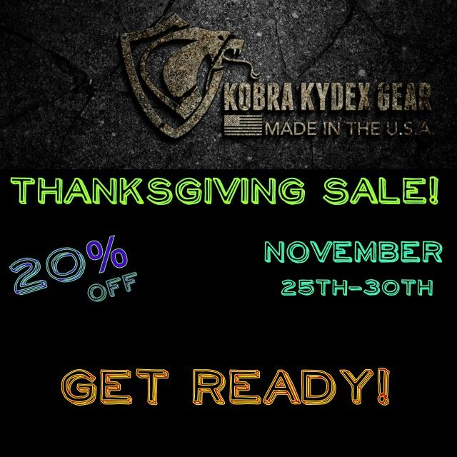 Thanksgiving Sale coming soon. Get ready for 20% off your entire order! Stay tuned for the coupon code coming soon!  #kobrakydexgear #kydex #wallet #edc #keykradle #thanksgivingsale