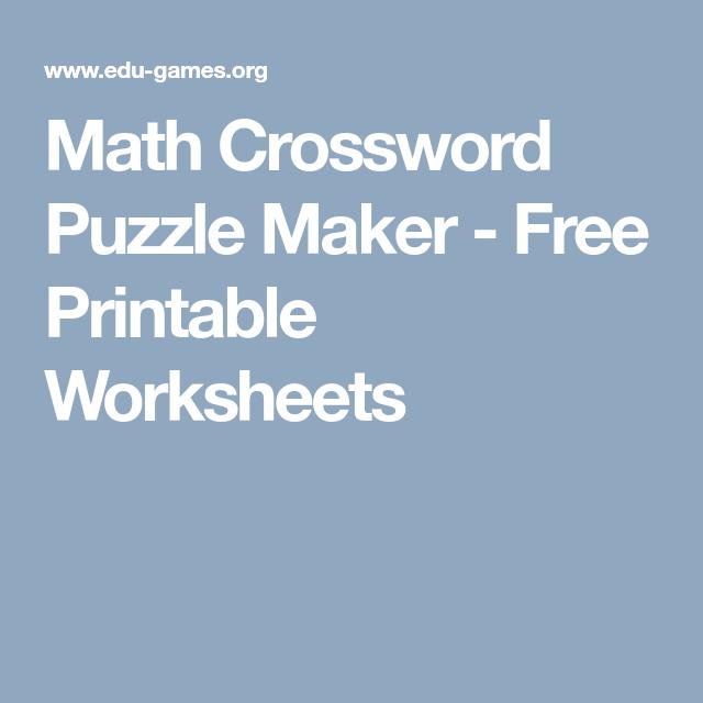 Math Crossword Puzzle Maker - Free Printable Worksheets | M ...