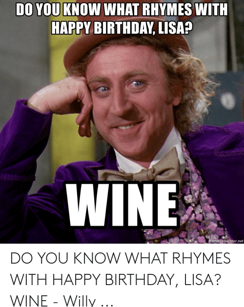 27 Birthday Memes Lisa Do You Know What Rhymes With Happy Birthday Lisa Wine Happy Birthday Lisa 25 Best Memes About Soccer Quotes Funny Funny Memes Memes