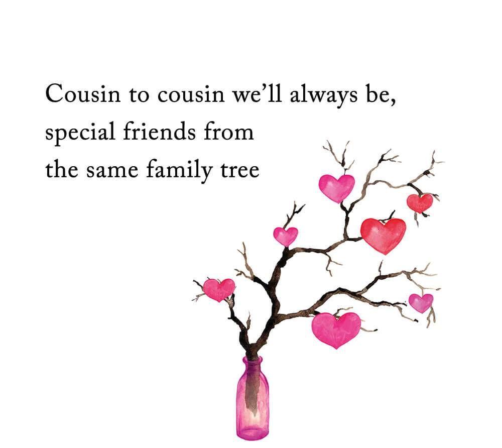 Cousin Quotes Funny Cousin Quotes Cousin Quotes Family Tree