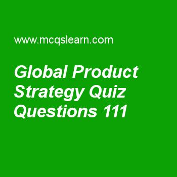 Learn Quiz On Global Product Strategy Bba Marketing Priciples