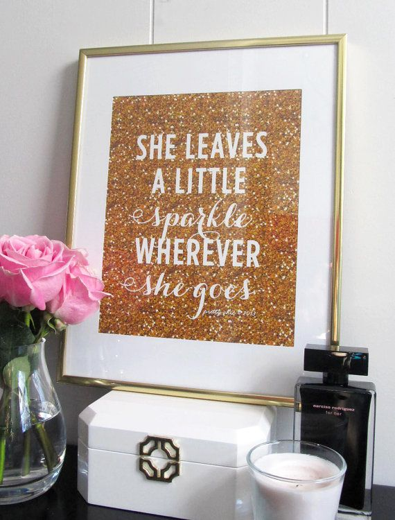 Glitter Wall Art she leaves a little sparkle wherever she goes print - art print
