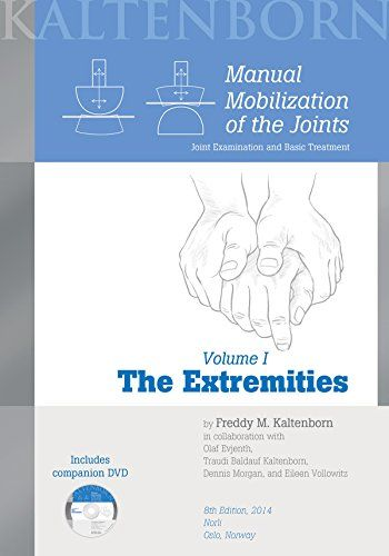 Manual Mobilization Of The Joints Vol 1 The Extremities 8th Edition Book Dvd This Volume Focuses On The Underlying Biomec Books To Read Ebook Books