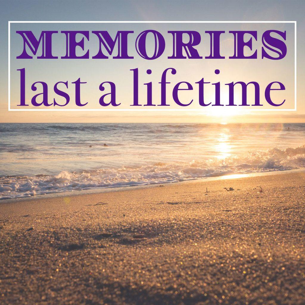 Vacations Last A Week Memories Last A Lifetime Beach Quotes Family Vacation Quotes Vacation Quotes