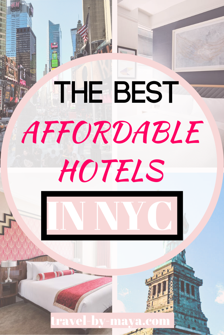 THE BEST AFFORDABLE HOTELS IN NYC #newyorkcity