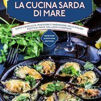 La cucina sarda di mare (eNewton Manuali e Guide) (Italian Edition ...