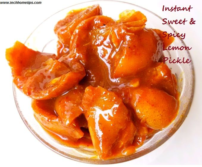 Instant Sweet Spicy Lemon Pickle Recipe Relishes Chutneys And
