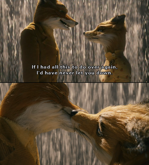 Pin By Kayla Monteleone On Quotes Fantastic Mr Fox Fantastic Mr Fox Quotes Wes Anderson Films