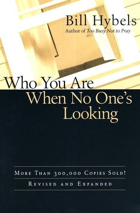 Who You Are When No Ones Looking (Revised/Expanded)