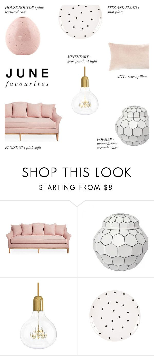 """""""June favourites '16 - Decor"""" by rachaelselina ❤ liked on Polyvore featuring interior, interiors, interior design, home, home decor, interior decorating, House Doctor, Mineheart, Fitz and Floyd and Jiti"""