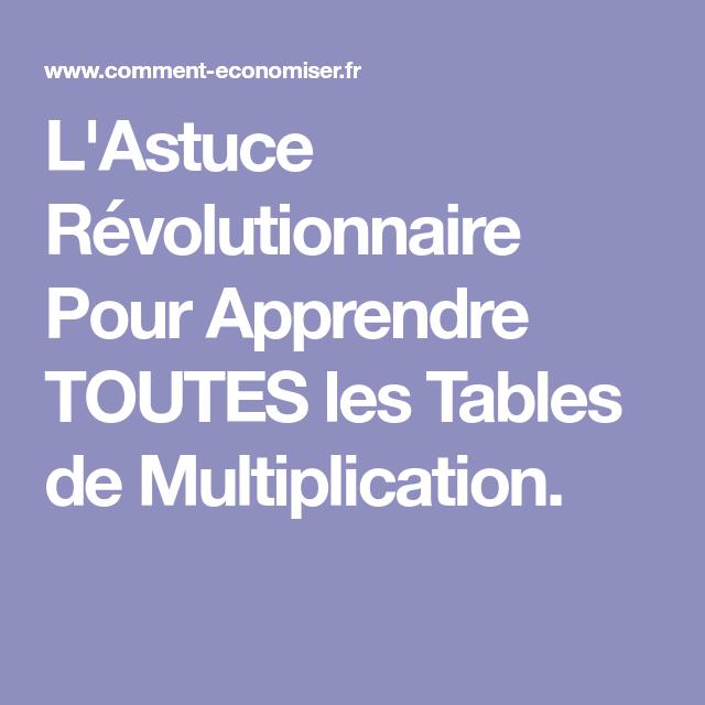 L 39 astuce r volutionnaire pour apprendre toutes les tables de multiplication ecole bastien et - Astuce pour apprendre les tables de multiplication ...