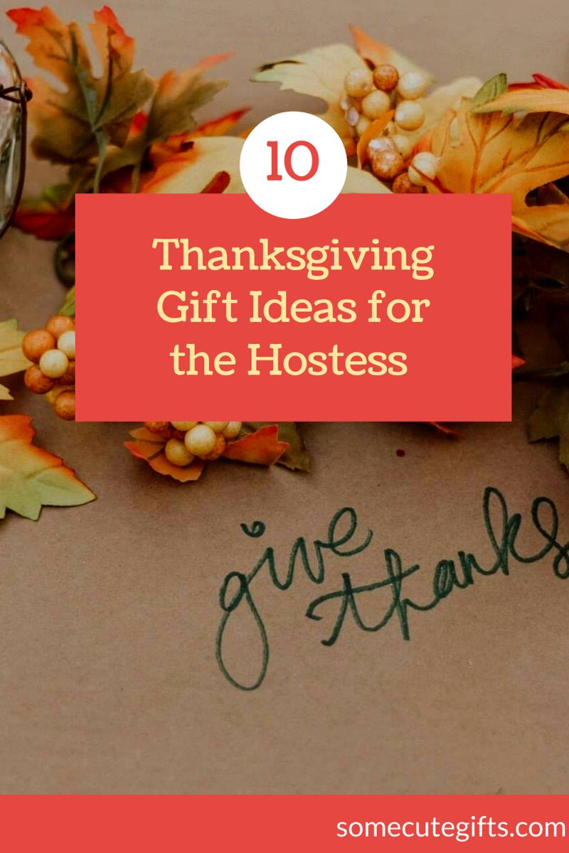 Thanksgiving Gift Ideas For The Hostess In 2020 Thanksgiving Gifts Thoughtful Thanksgiving Gifts