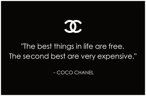 The best things in life are free. The second best...