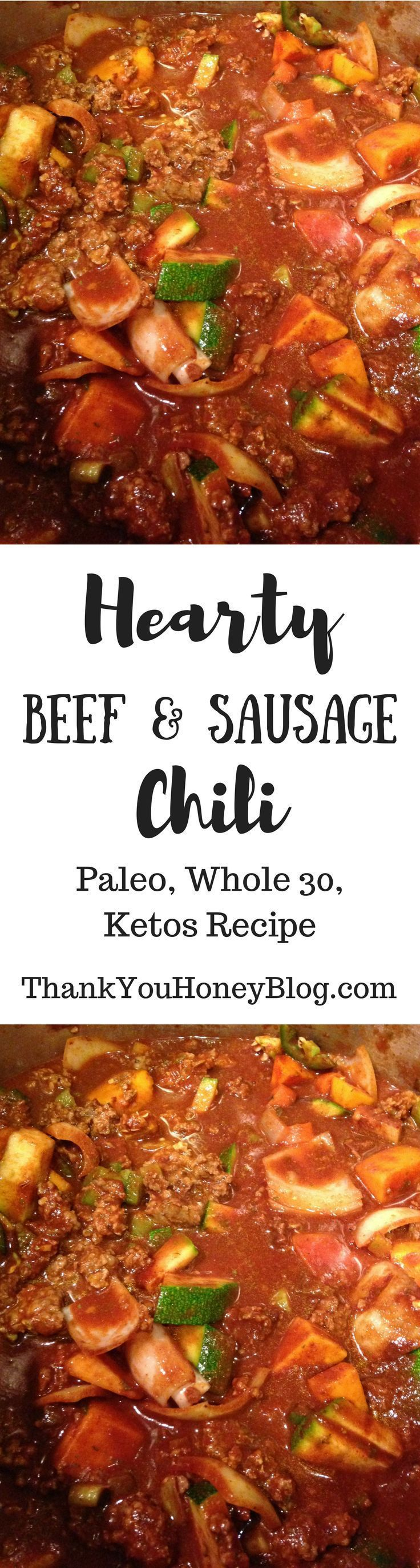 Hearty Beef  Sausage Chili recipe is perfect for Game Day tailgating or homegating Its Paleo glutenfree Whole 30 and Ketos Easy to make ahead of time and serve Hearty Bee...