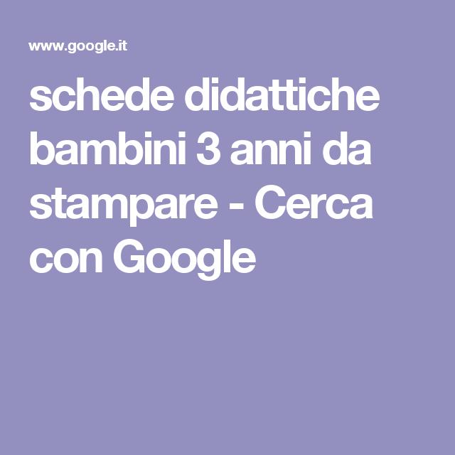 Schede Didattiche Bambini 3 Anni Da Stampare Cerca Con Google