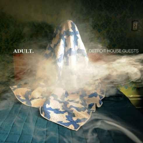 ADULT.  Detroit House Guests [320kbps MP3 FREE DOWNLOAD]