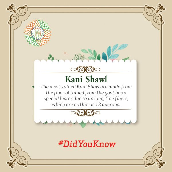#DidYouKnow Kani Shawl The most valued shawls are composed of threads of delicate Pashmina wool from the underbelly of the wild Tibetan and Ladakh mountain goats. The fiber obtained from the goat has a special luster due to its long, fine fibers, which are as thin as 12 microns.