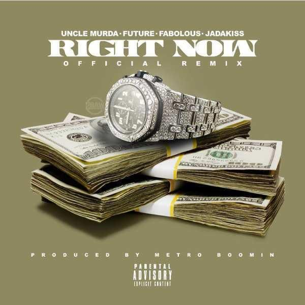 Uncle Murda Ft Future & Fabolous - Right Now (Remix)