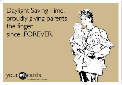 Image result for daylight savings time for moms