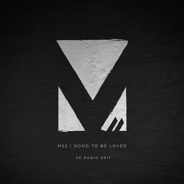 Saved on Spotify: Good To Be Loved - UK Radio Edit by M-22 (http://ift.tt/1LImWrT) - #SpotifyMeetsPinterest