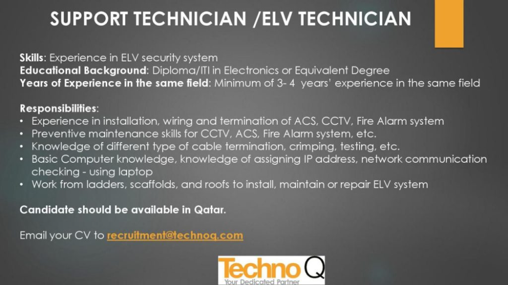 Techno Q Is Hiring An Experienced Support Technician Elv Technician If You Have The Profile Please Send Your Resume To Recr Job Opening Technician Supportive