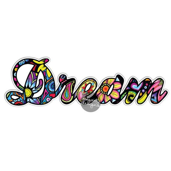 Dream sticker colorful flower design car decal by meganjdesigns