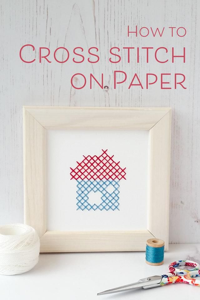How to cross stitch on paper | Paper obsession! | Pinterest ...