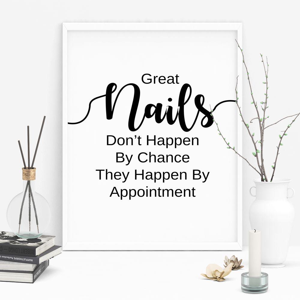 Nail Art Quotes: Nail Salon Decor Digital Download Quotes, Great Nails Don