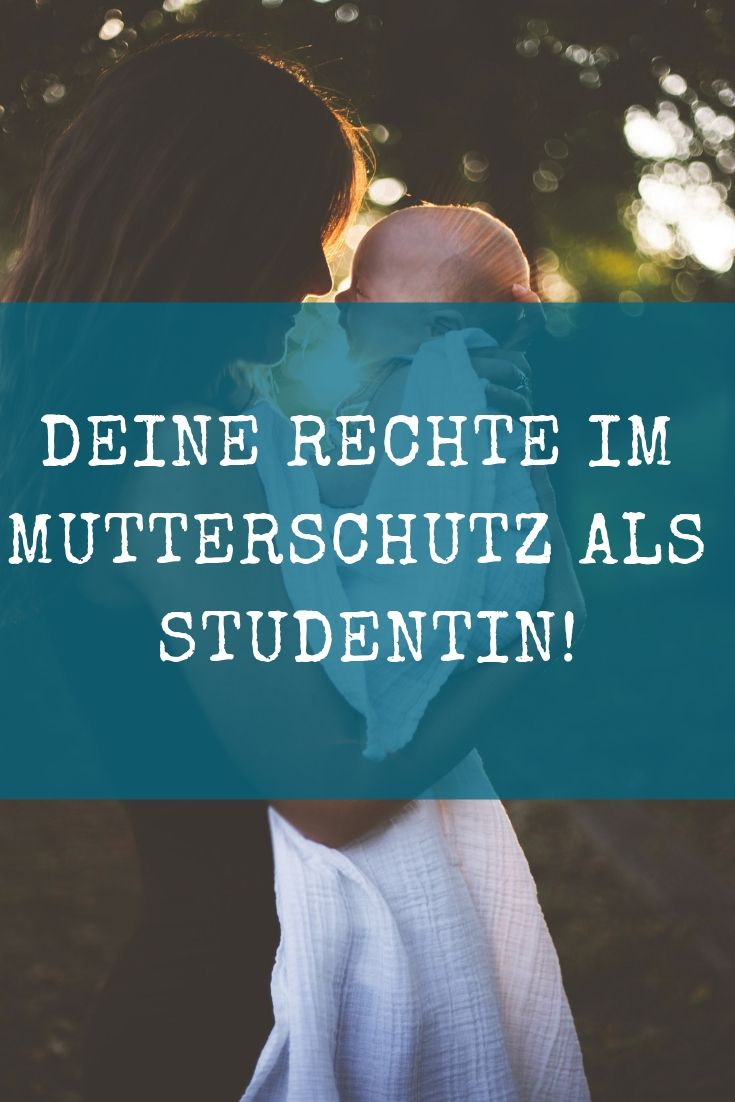 Mutterschutz Studium