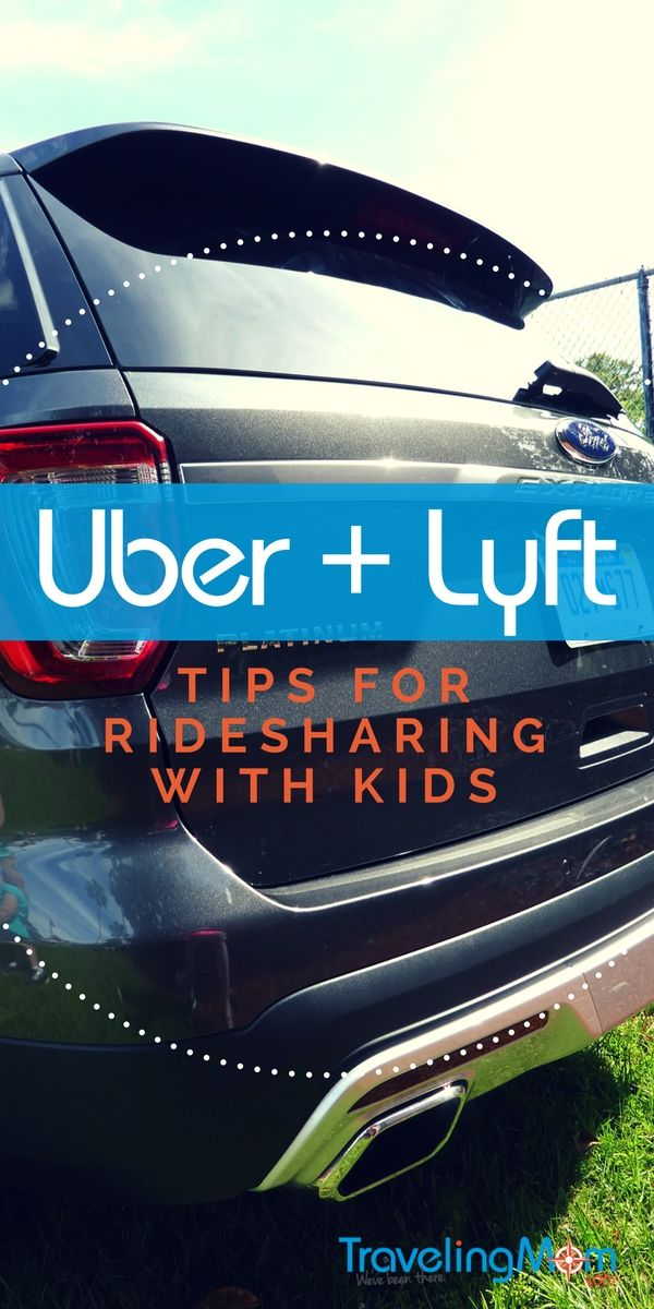How To Use Ridesharing Services Like Uber With Kids Travelingmom Toddler Travel Uber With Kids Family Travel