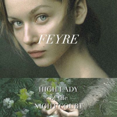 Feyre | A Court of Mist and Fury by Sarah J. Maas