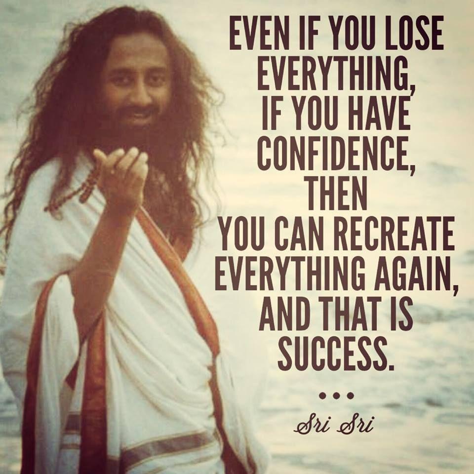 Sri Sri Ravi Shankar Quotes On Success Truths Pinterest Quotes