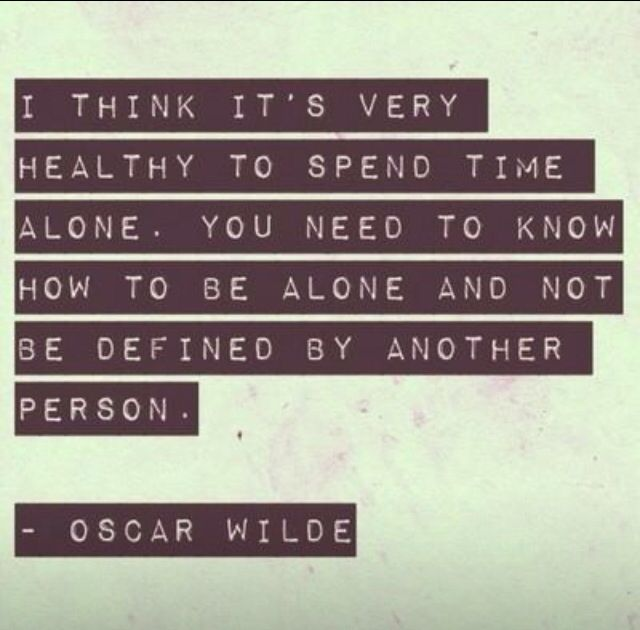 Oscar Wilde quote - be alone